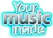 Your Music Inside